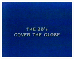 BB's Cover the Globe